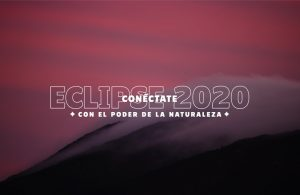 Eclipse 2020: conéctate con el poder de la naturaleza