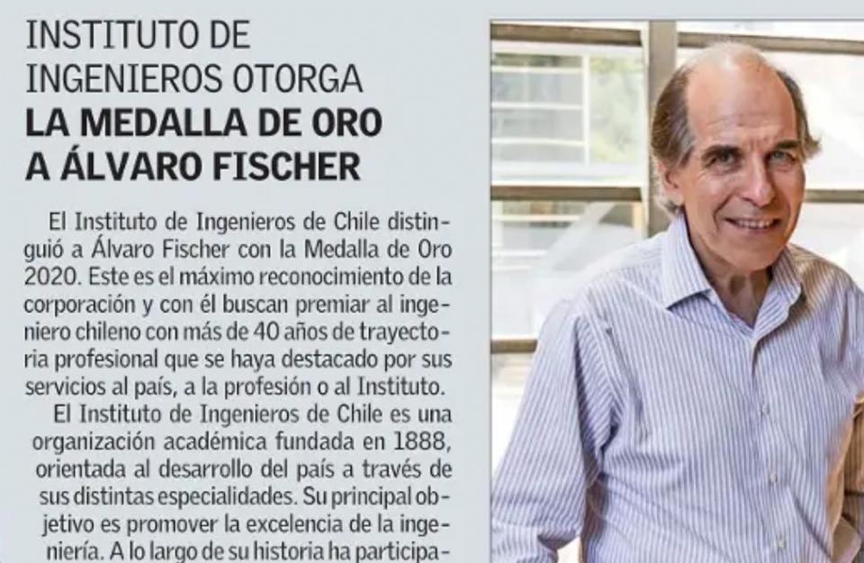 Instituto de Ingenieros otorgó la Medalla de Oro 2020 a Álvaro Fischer, miembro del directorio de Imagen de Chile