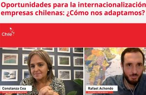 Oportunidades y desafíos para la internacionalización de empresas chilenas